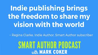 "image reads:  ""Indie publishing brings the freedom to share my vision with the world"""