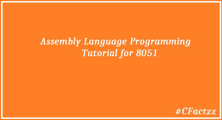 Crazy Factzz: 8051 Assembly Program Code for Fibonacci
