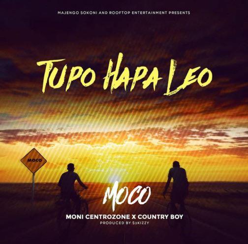Moco (Moni Centrozone & Country Boy) - Tupo Hapa