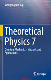 Theoretical Physics 7 - Quantum Mechanics - Methods and Applications