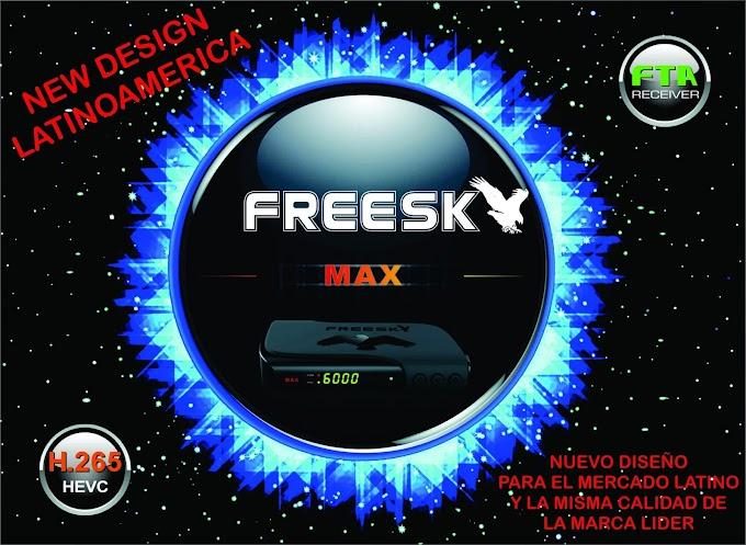 FREESKY MAX HD ( CHILE ) NOVA ATUALIZAÇÃO V1.31 - 26/10/2019