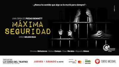 CASA DEL TEATRO NACIONAL PRESENTA: MAXIMA SEGURIDAD