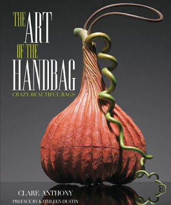 The Art of the Handbag by Clare Anthony