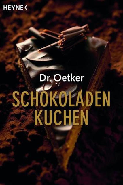 Buchvorstellung Dr. Oetker Schokoladenkuchen, erschienen im HEYNE-Verlag. Cover Thomas Dierks. Buchrezension - Foodblog Topfgartenwelt