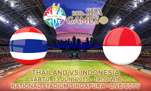 Thailand U23 vs Indonesia U23 Semifinal SEA Games 2015 - Dunia Info dan Tips