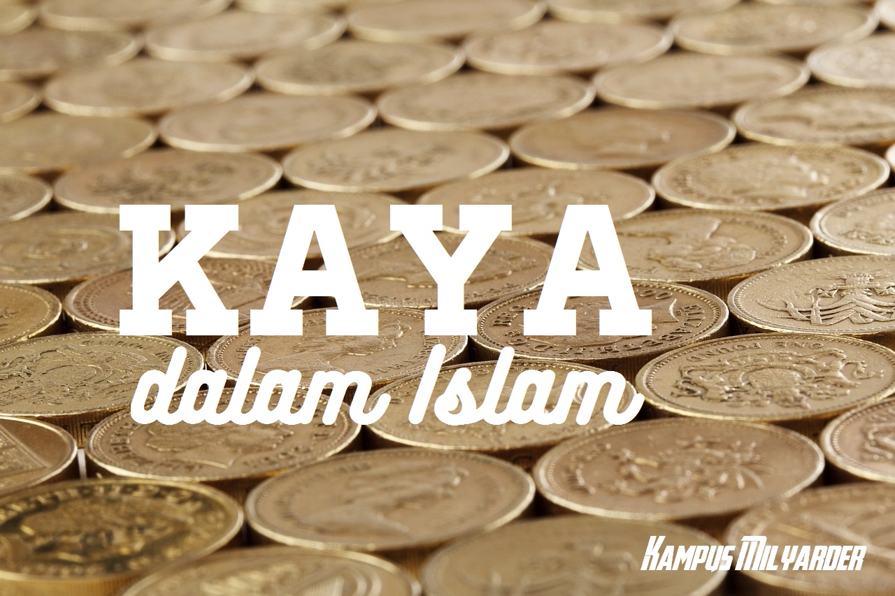 Langkah Cara Menjadi Kaya Menurut Islam