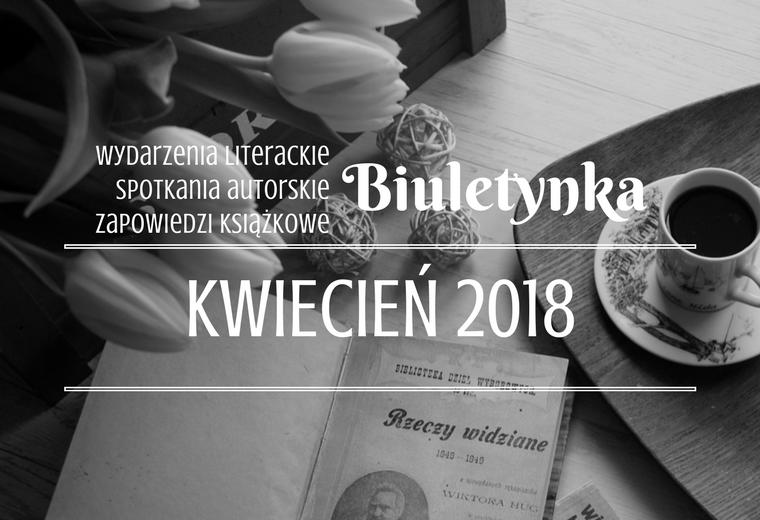 BIULETYNKA | KWIECIEŃ 2018