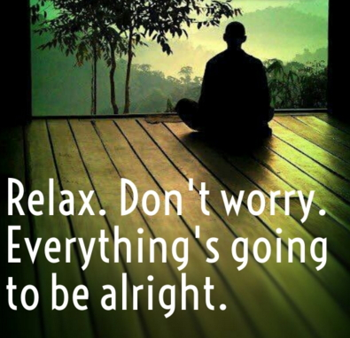 Friday Inspiration Do Not Worry Everything Is Gonna Be