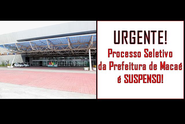 Justiça determina suspensão de processo seletivo em Macaé