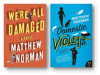 We're All Damage, Domestic Violets, Matthew Norman, Lad Lit
