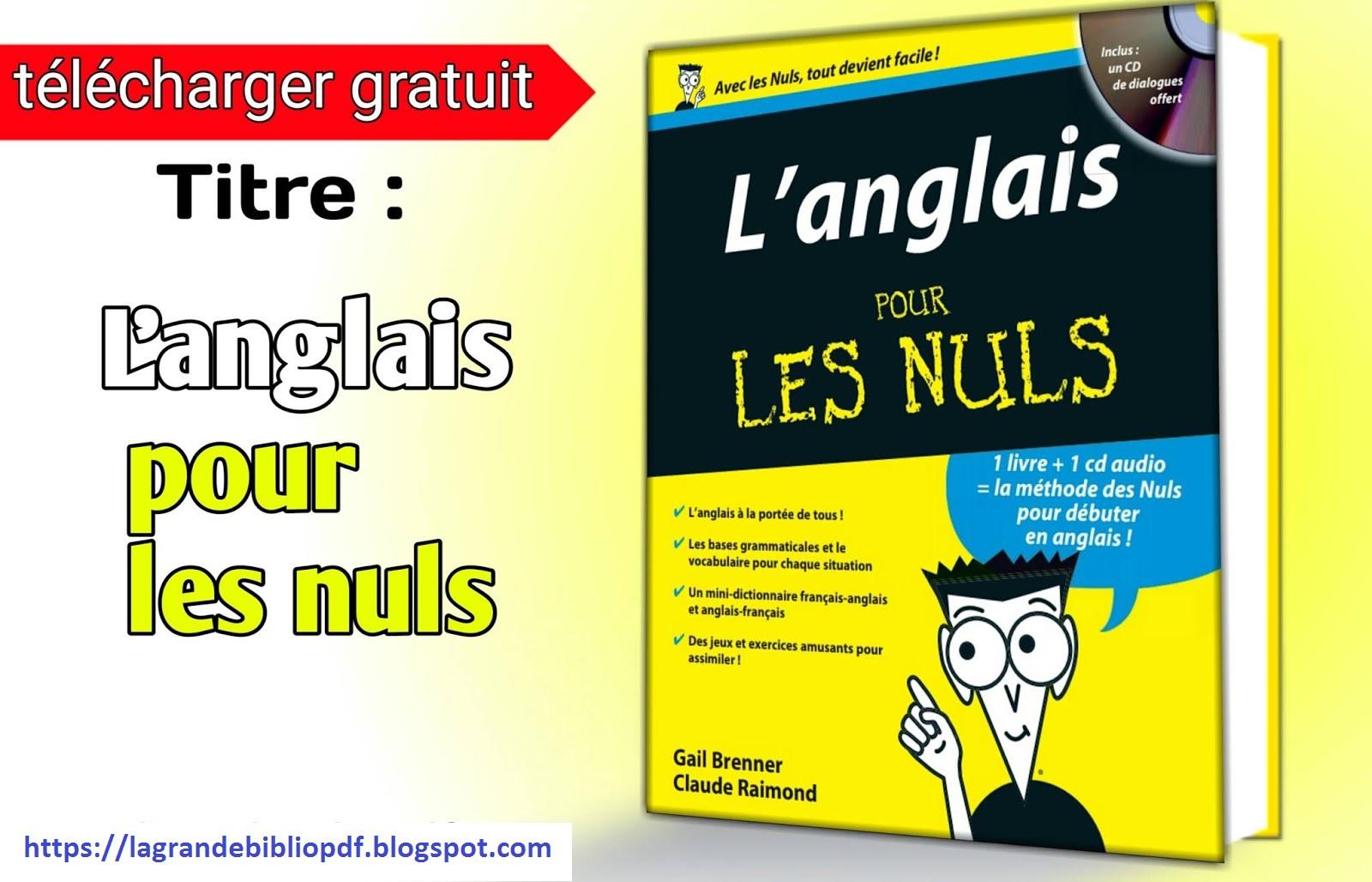 La Grande Bibliotheque L Anglais Pour Les Nuls Pdf
