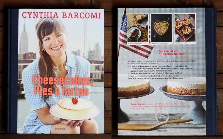 Rezension/Buchvorstellung Cynthia Barcomi - Cheesecakes, Pies & Tartes