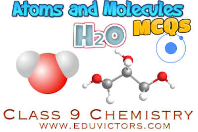 CBSE Class 9 - Chemistry - Atoms and Molecules (MCQS)(#cbsenotes)(#eduvictors)