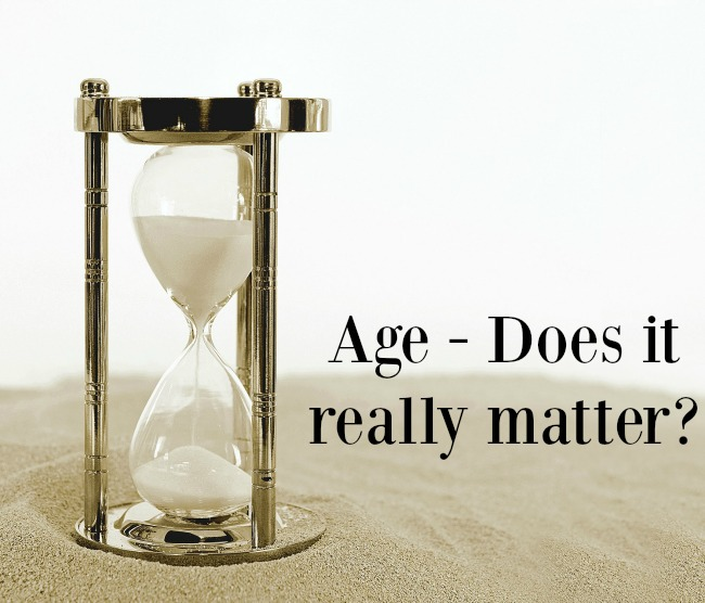 Age - Does it really matter?