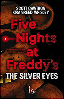 Five Nights At Freddy'S. The Silver Eyes PDF