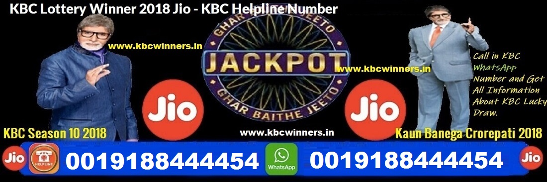 KBC JIO Lottery Winner 2019 - JIO WhatsApp Number 0019188444454