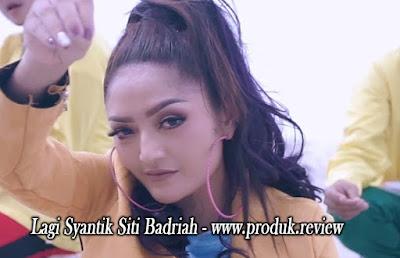 Download ringtone lagi syantik Siti Badriah