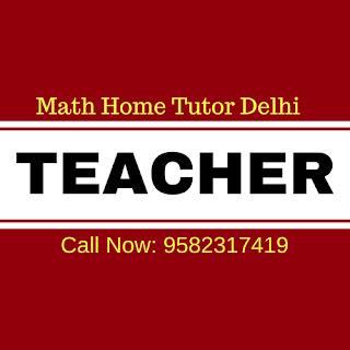 Maths Private Tutors Delhi.