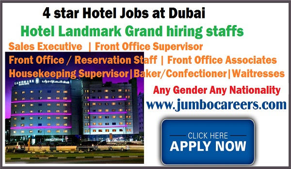 4 Star hotel jobs opening in various position, Hotel jobs with salary and benefit Dubai,