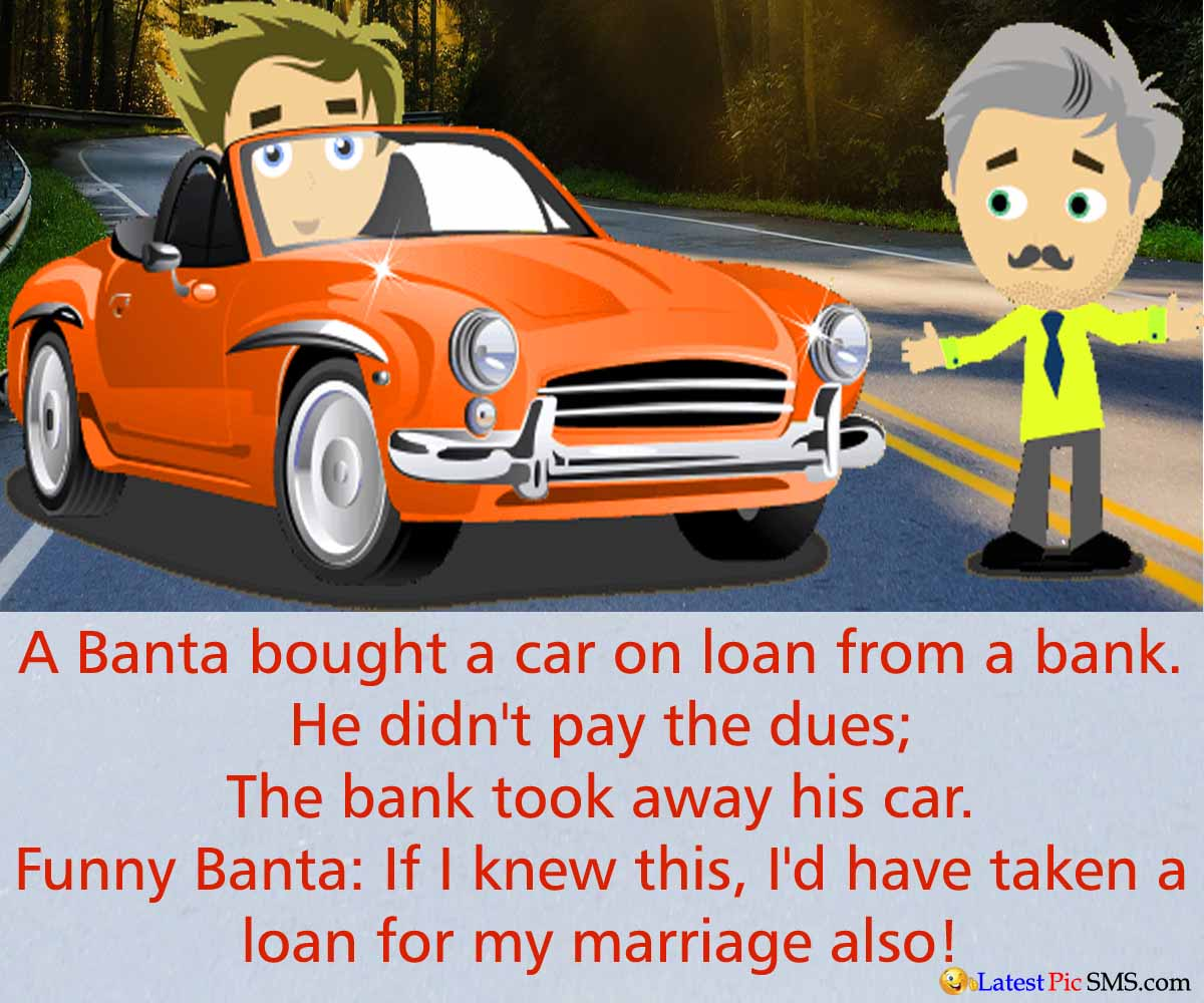 banta buy new car joke - Funny Bank Jokes Photos for Whatsapp and Facebook