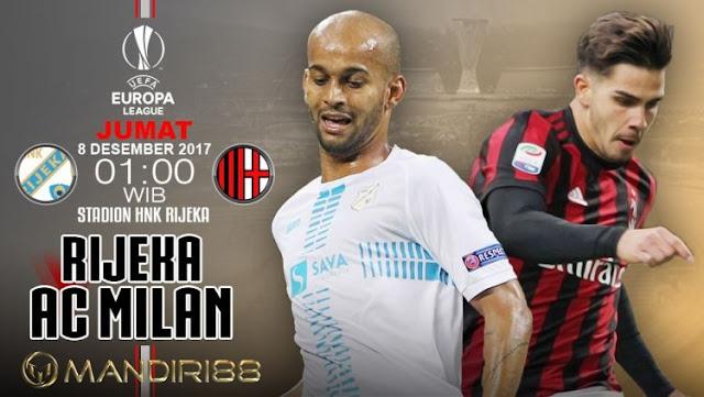 Prediksi Bola : Rijeka Vs AC Milan , Jumat 08 Desember 2017 Pukul 01.00 WIB @ SCTV