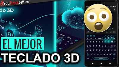 Teclado, android, 3d, el mejor teclado para android
