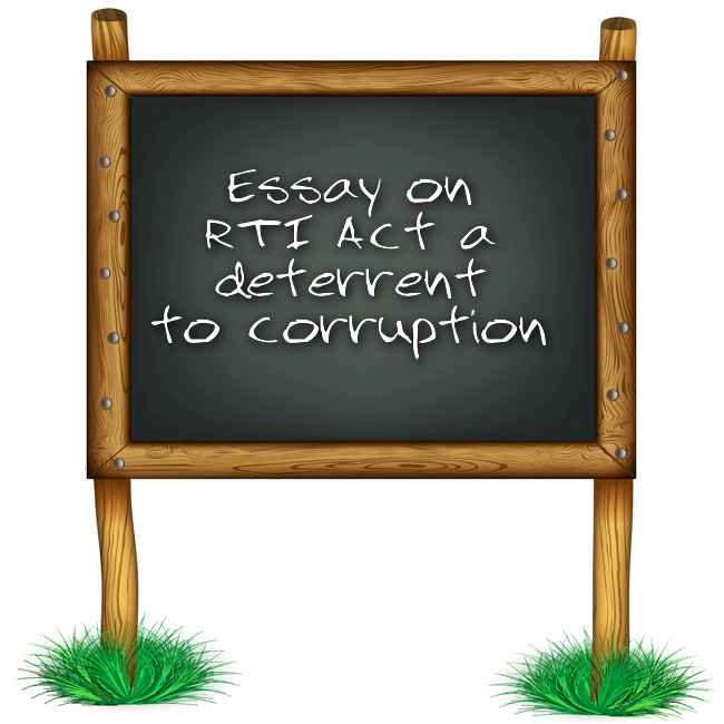 essay writing on rti act a deterrent to corruption