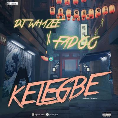 [Music] Dj Whazee - Kelegbe Ft. Fadoo