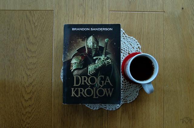 dobra fantastyka do poczytania droga królów brandon sanderson archiwum burzowego światła