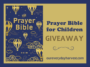 Enter to win a Prayer Bible for Children
