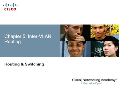 CCNA Routing & Switching Chapter 5: Inter-VLAN Routing