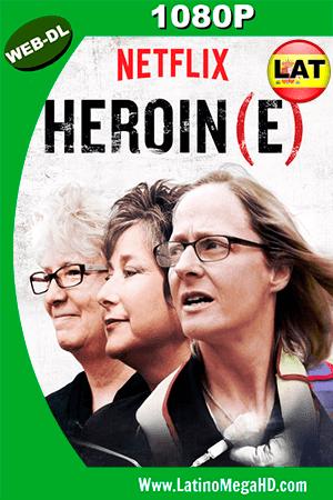Heroína(s) (2017) Latino HD WEBDL 1080P ()