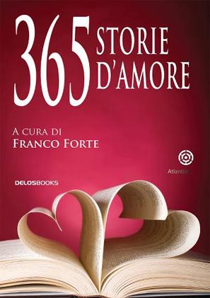 http://www.delosstore.it/delosbooks/42338/365-storie-d-amore/