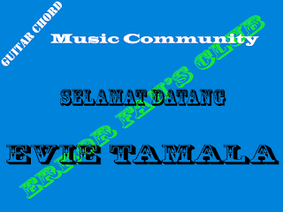 Chord Gitar Evie Tamala | Selamat Datang