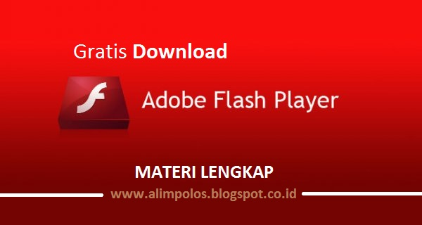 Download Adobe Flash Player v. 23.0.0.207 Terbaru Gratis Materi Lengkap