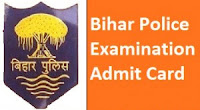 Bihar Police Admit Card Download Constable Exam Call Letter – Now