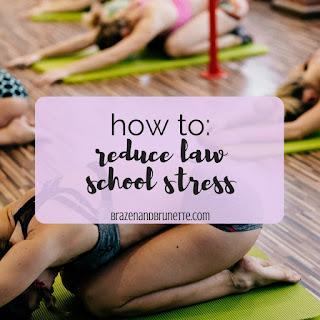 dealing with stress in law school | brazenandbrunette.com