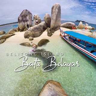 Paket Tour Belitung - Open Trip 2018