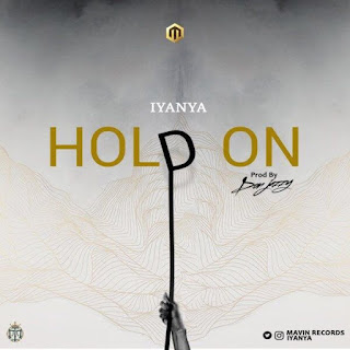 "[Music] Iyanya - ""Hold On"""