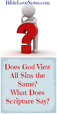 All sins are not the same in God's eyes