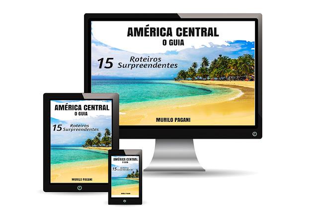 América Central | O Guia - 15 roteiros surpreendentes