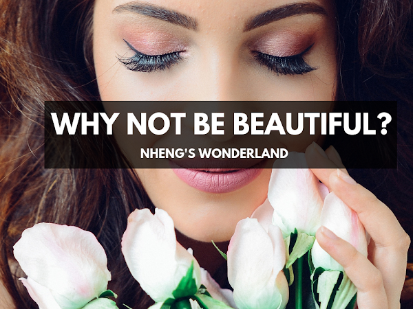Why Not Be Beautiful?