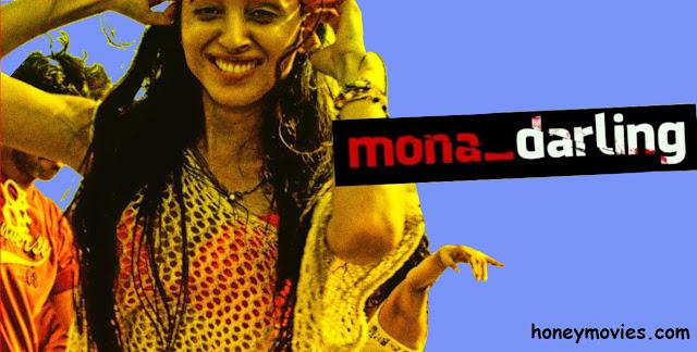 Mona Darling (2017) Hindi Movie Free Download HD 720p