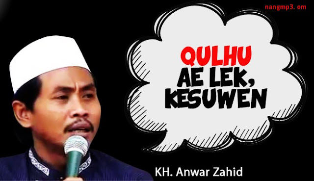 Download Kumpulan Ceramah Lucu K.H. Achmad Anwar Zahid