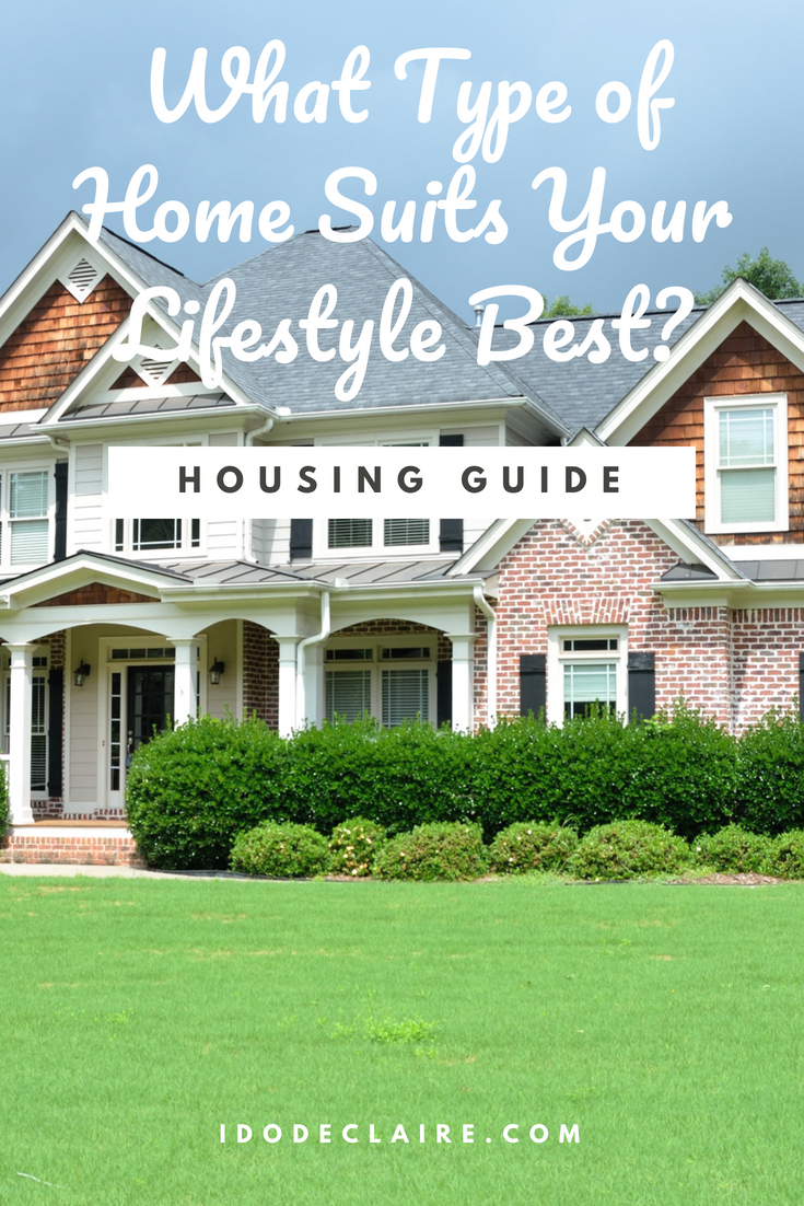What Type of Home Suits Your Lifestyle Best?