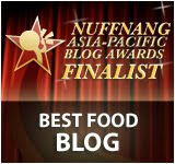 Finalist: Best Food Blog in the Nuffnang Asia-Pacific Blog Awards