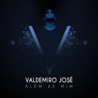 Valdemiro José - Sou Teu Fã (2018) [DOWNLOAD]