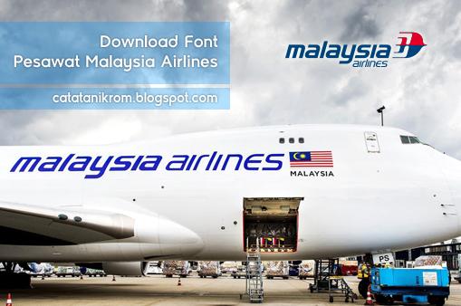 Catatan Ikrom Download Font Pesawat Malaysia Airlines