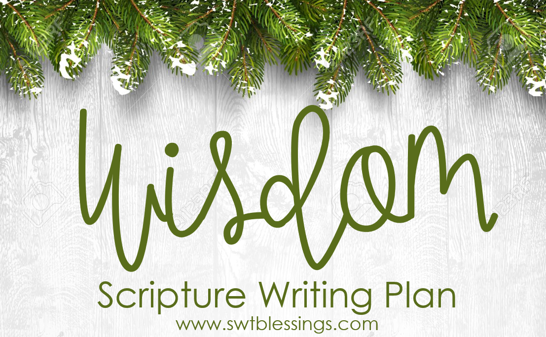 Sweet Blessings: January Scripture Writing Plan: Wisdom