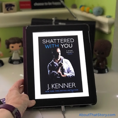 Book Review: Shattered With You (Stark Security #1) by J. Kenner | About That Story